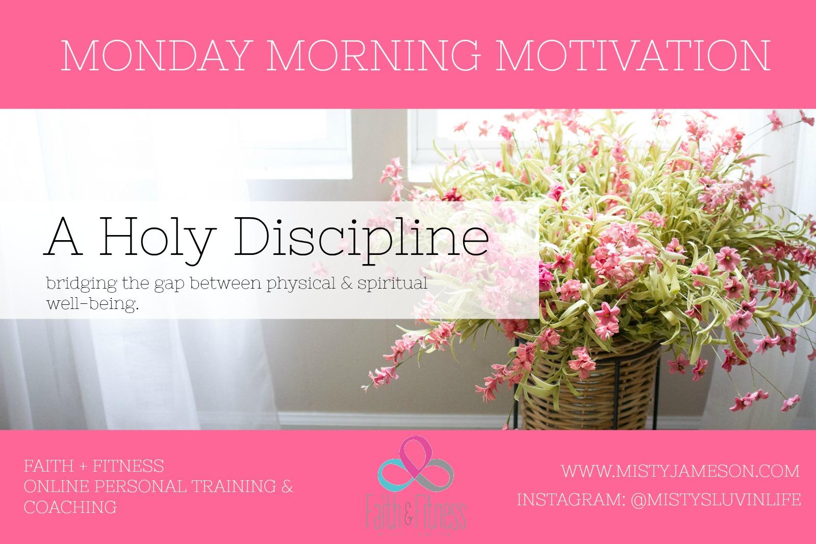 A Holy Discipline
